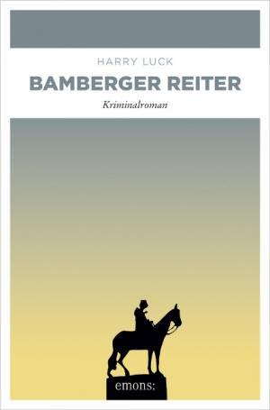 Luck Harry - Bamberger Reiter