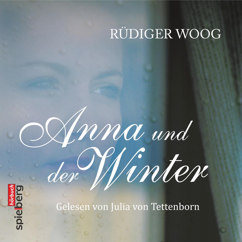 Woog Rüdiger - Anna und der Winter